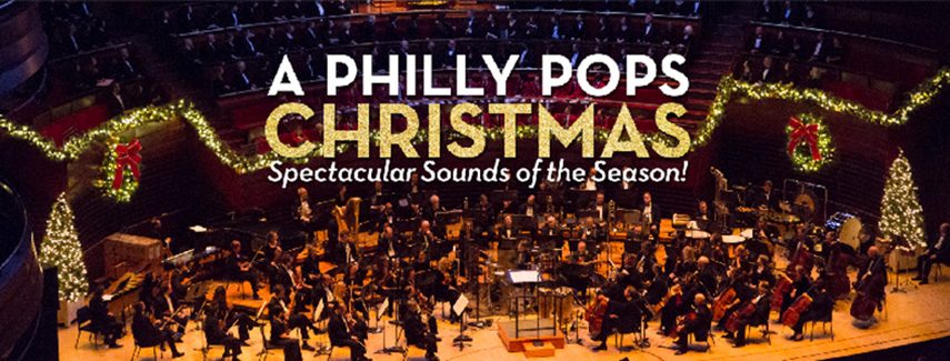 a philly pops christmas spectacular sounds of the season